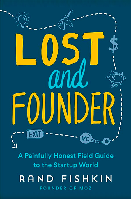 Lost and Founder book by Rand Fishkin